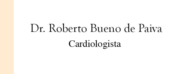 Dr Roberto Bueno de Paiva Cardiologista em Ipanema