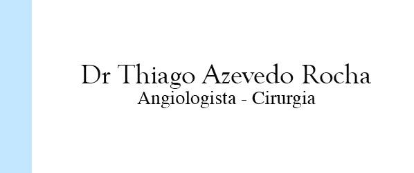 Dr Thiago Azevedo Rocha Angiologista em Campo Grande