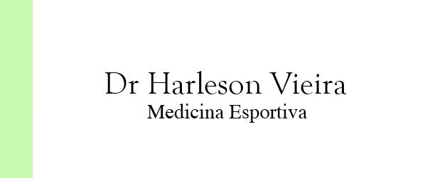 Dr Harleson Vieira Medicina Esportiva na Tijuca