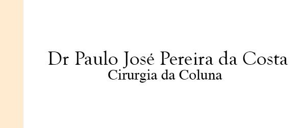 Dr Paulo José Pereira da Costa Cirurgia da Coluna na Barra da Tijuca