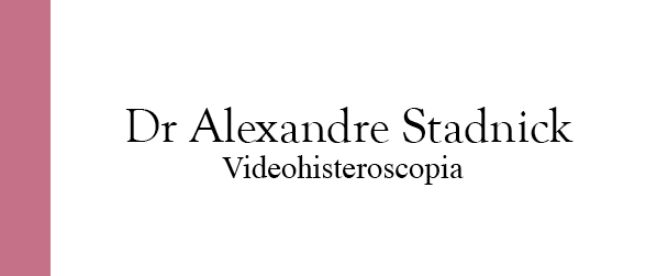 Dr Alexandre Stadnick Videohisteroscopia nas Laranjeiras