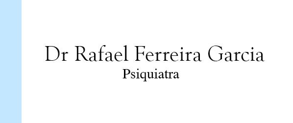 Dr Rafael Ferreira Garcia Psiquiatra em Copacabana
