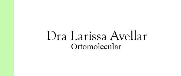 Dra Larissa Avellar Ortomolecular no Leblon