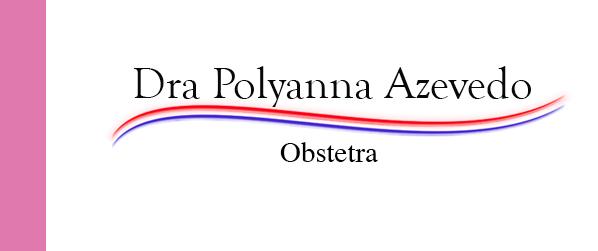 Dra Polyanna Azevedo Obstetra na Barra da Tijuca