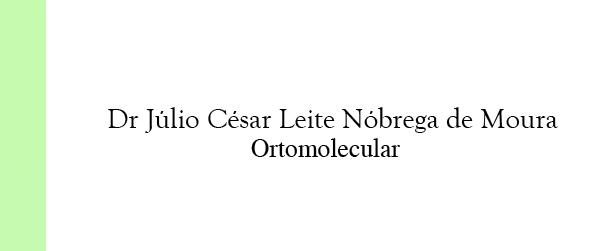 Dr Júlio César Leite Nóbrega de Moura Ortomolecular na Asa Sul