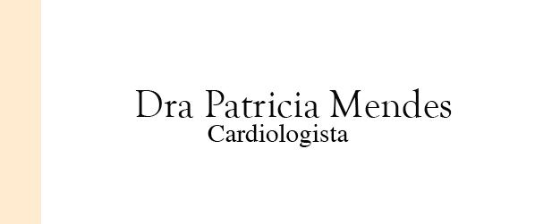 Dra Patricia Mendes Cardiologista no Recreio