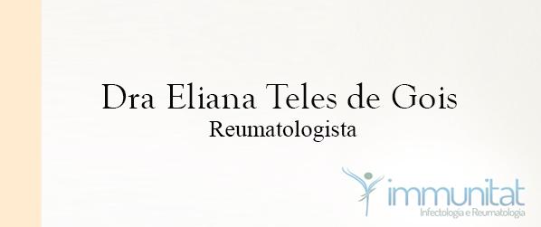 Dra Eliana Teles de Gois Reumatologista na Asa Sul