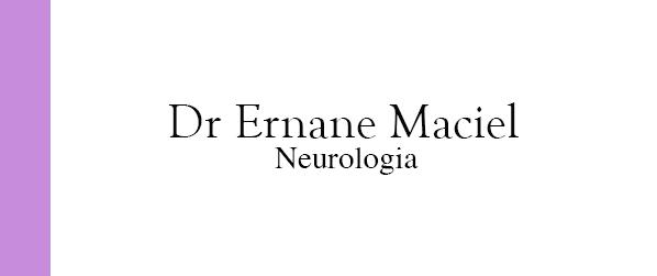 Dr Ernane Maciel Neurologista em Brasília