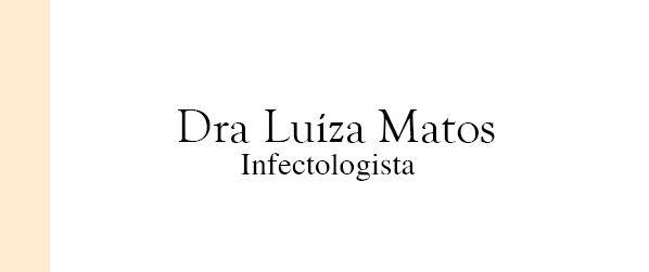 Dra Luíza Matos Infectologista na Asa Sul