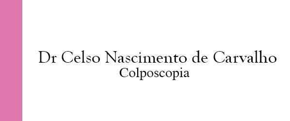 Dr Celso Nascimento de Carvalho Colposcopia no Leblon