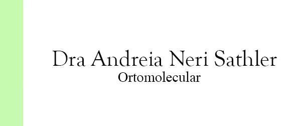 Dra Andreia Neri Sathler Ortomolecular em Brasília