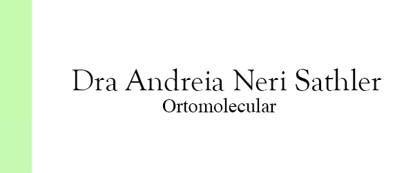 Dra Andreia Neri Sathler Ortomolecular na Asa Sul