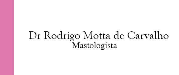 Dr Rodrigo Motta de Carvalho Mastologista na Barra da Tijuca