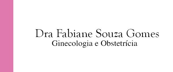 Dra Fabiane Souza Gomes Ginecologia e Obstetrícia no Leblon