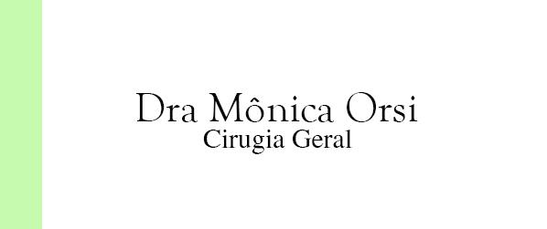 Dra Mônica Orsi Cirurgia Geral em Nova Iguaçu