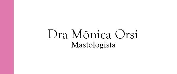 Dra Mônica Orsi Mastologista na Barra da Tijuca