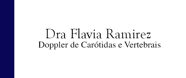 Dra Flavia Ramirez Doppler de carótidas e vertebrais no Leblon