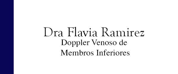 Dra Flavia Ramirez Doppler venoso de membros inferiores no Leblon