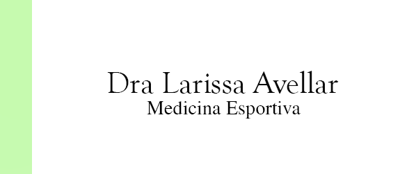 Dra Larissa Avellar Medicina Esportiva na Barra da Tijuca