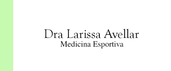 Dra Larissa Avellar Medicina Esportiva no Leblon