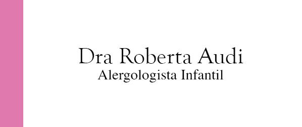 Dra Roberta Audi Alergologia Infantil na Barra da Tijuca