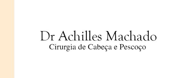 Dr Achilles Machado Cirurgia de cabeça e pescoço em Brasília