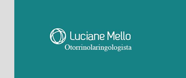 Dra Luciane Mello Otorrinolaringologista em Ipanema