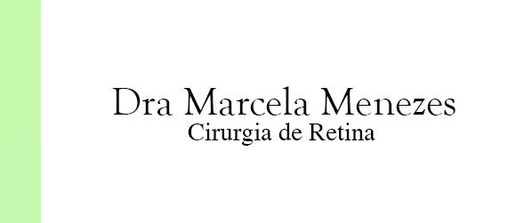 Dra Marcela Menezes Cirurgia de Retina em Jacarepaguá