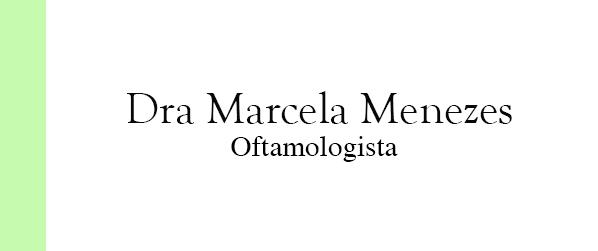Dra Marcela Menezes Oftalmologista em Jacarepaguá