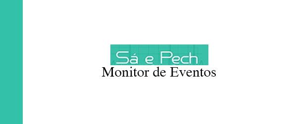 Sá e Pech Monitor de Eventos em Ipanema