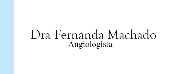 Dra Fernanda Machado Angiologia em Brasília