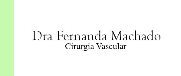 Dra Fernanda Machado Cirurgia Vascular em Brasília