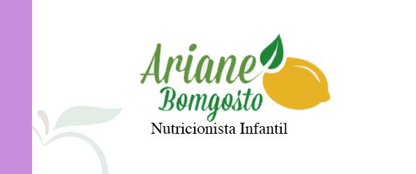 Ariane Bomgosto Nutricionista Infantil na Freguesia