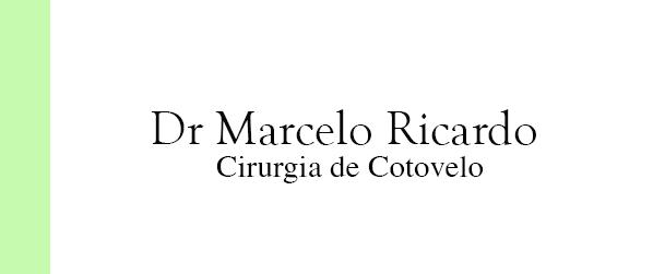 Dr Marcelo Ricardo Cirurgia de Cotovelo na Barra da Tijuca
