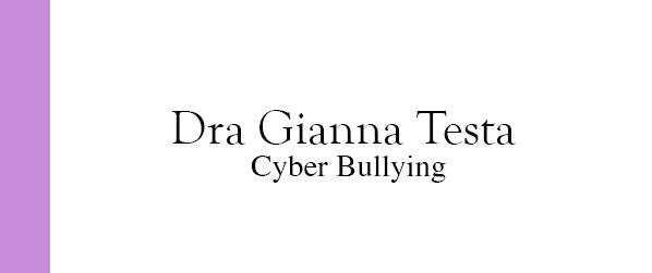 Dra Gianna Testa Cyber Bullying em Brasília