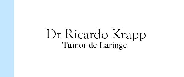 Dr Ricardo Krapp Tumor de Laringe no Rio de Janeiro