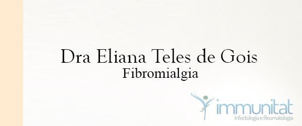 Dra Eliana Teles de Gois Fibromialgia em Brasília
