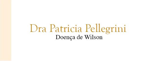 Dra Patricia Pellegrini Doença de Wilson no Rio de Janeiro
