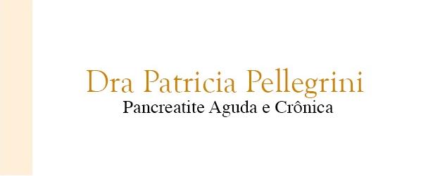 Dra Patricia Pellegrini Pancreatite aguda e crônica no Rio de Janeiro