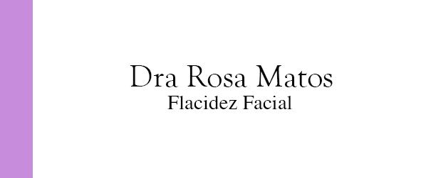 Dra Rosa Matos Flacidez Facial em Brasília