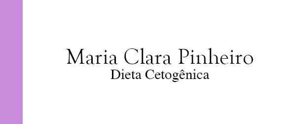 Maria Clara Pinheiro Dieta Cetogênica no Rio de Janeiro