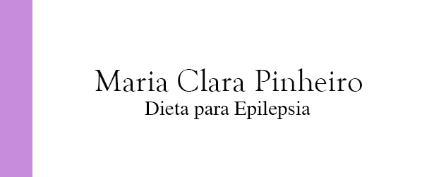 Maria Clara Pinheiro Dieta para Epilepsia no Rio de Janeiro