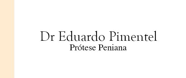 Dr Eduardo Pimentel Prótese Peniana em Brasília