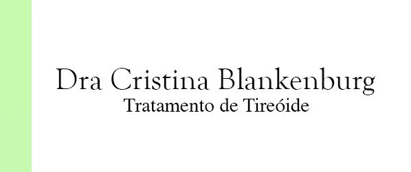Dra Cristina Blankenburg Tratamento de Tireóide em Brasília