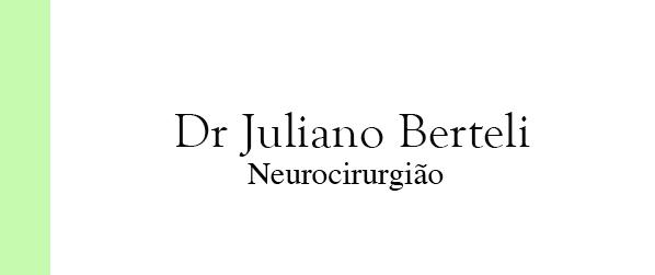 Dr Juliano Berteli Neurocirurgia da coluna na Barra da Tijuca