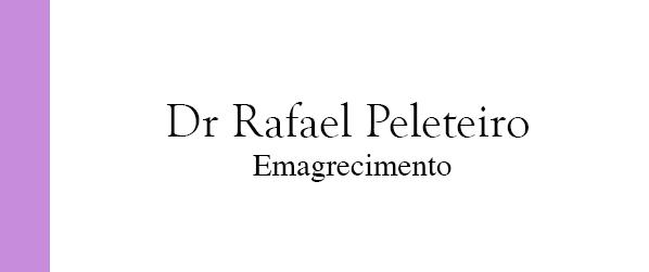 Dr Rafael Peleteiro Emagrecimento em Campo Grande Rio de Janeiro