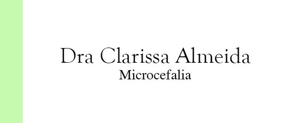 Dra Clarissa Almeida Microcefalia na Barra da Tijuca