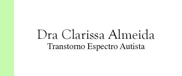 Dra Clarissa Almeida Transtorno espectro autista na Barra da Tijuca