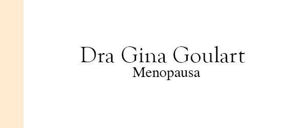 Dra Gina Goulart Menopausa em Brasília