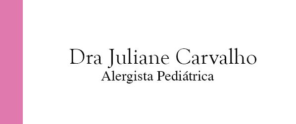 Dra Juliane Carvalho Teste Alérgico Alimentar no Leblon